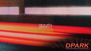 DPARK - Gravity(Lyric Video)