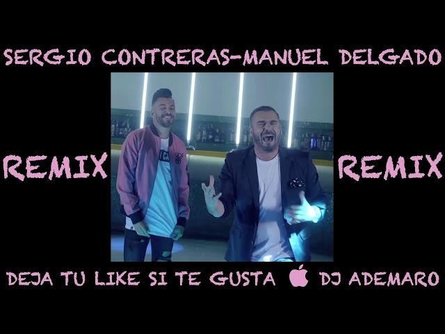 TEMAZO REMIX 2018 - Sergio Contreras ft Manuel Delga