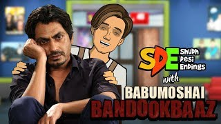 Babumoshai Bandookbaaz Special   Nawazuddin Siddiqui   Shudh Desi Endings