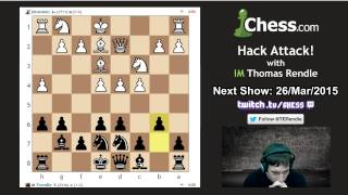 Hack Attack 46: IM Thomas Rendle vs jdcannon On Chess.com