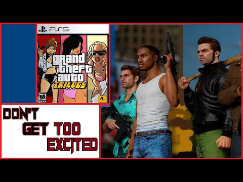 Don't Get Too Excited About a GTA Trilogy Remake |