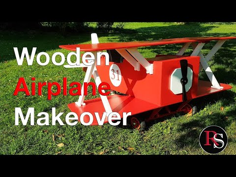 Woodworking - Wooden Airplane Makeover