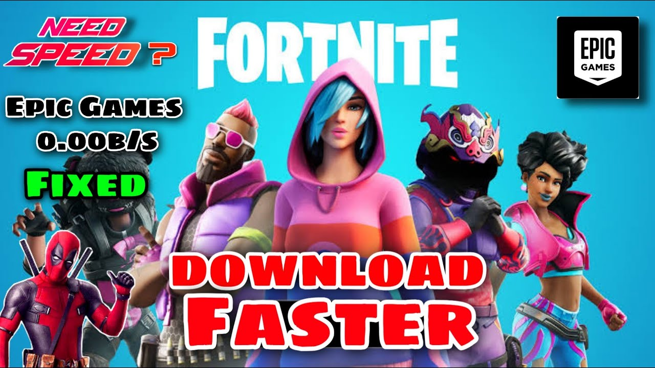 Fortnite How To Fix Slow Download Increase Epic Games ...