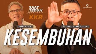 Saat Teduh Bersama Don Moen - KKR KESEMBUHAN   4 Agustus 2021 (Official Philip Mantofa)