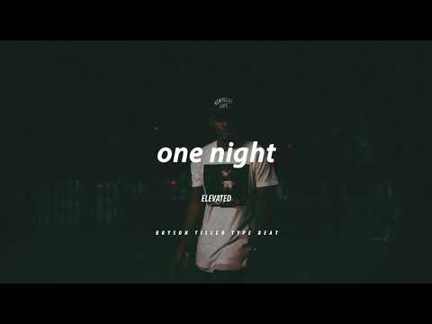 one night    Bryson Tiller TYPE BEAT