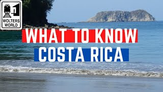 Costa Rica: What to Know Before You Visit Costa Rica