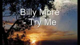 Watch Billy More Try Me video