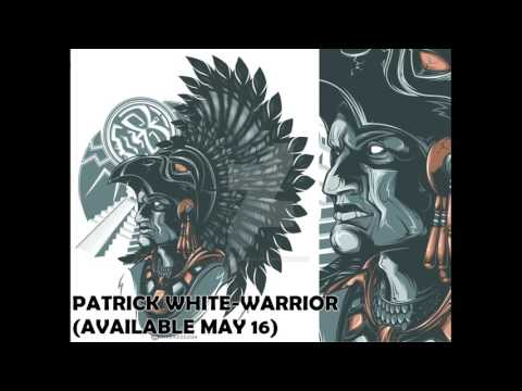 PATRICK WHITE-WARRIOR (AVAILABLE MAY 16)