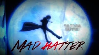 Mad Hatter [PART 4]