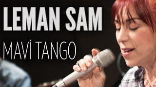 Leman Sam - Mavi Tango (JoyTurk Akustik)