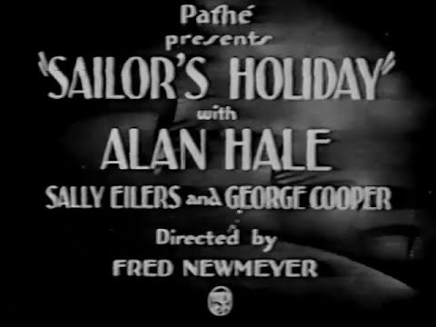 Sailor's Holiday (1929) ALAN HALE, SR.