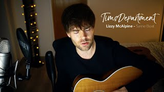 Lizzy McAlpine - Same Boat (TimsDepartment cover)
