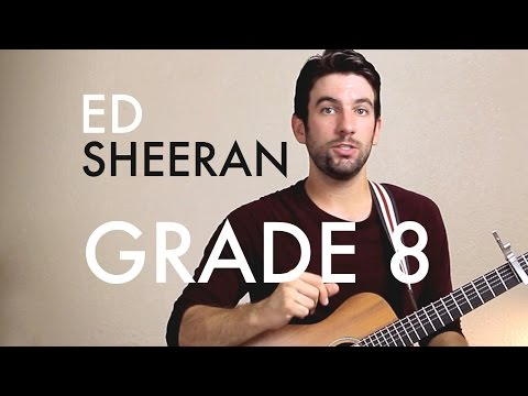 Ed Sheeran - Grade 8 (Guitar Lesson/Tutorial)