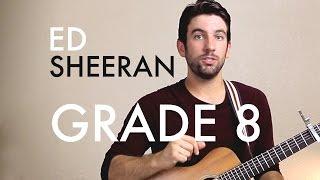 Ed Sheeran - Grade 8 (Guitar Lesson/Tutorial)