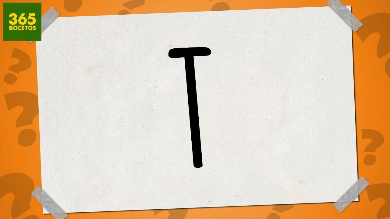 Sacar Un Dibujo De La Letra T Dibujos Fáciles Paso A Paso Youtube