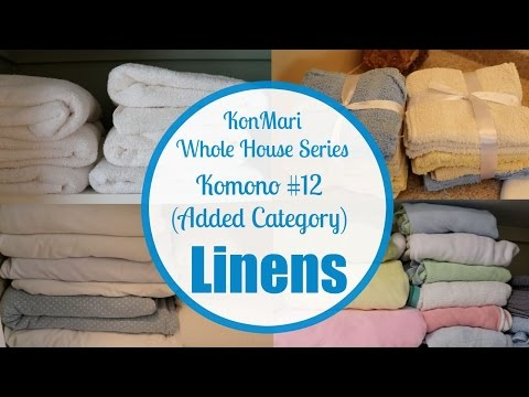 KonMari Series - Komono: LINENS BEFORE & AFTER
