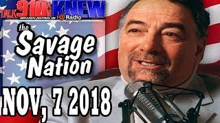 The Savage Nation with Michael Savage Nov, 7 2018