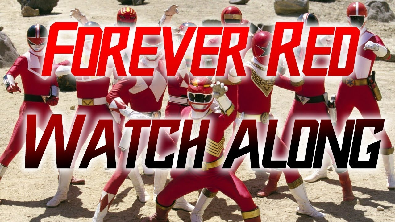 Power Rangers Forever Red Watch along!