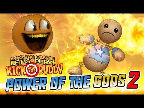 Kick Buddy: POWER OF THE GODS! #2 [Annoying Orange Plays]