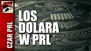 CZAR PRL - LOS DOLARA W PRL