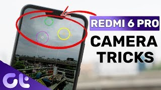 TOP 7 COOL Redmi 6 Pro Camera Tips & Tricks   Guiding Tech