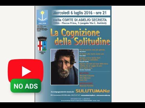 CARLO SINI: La Cognizione della Solitudine  (Erba 6.7.2016)