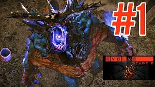 Evolve Stage 2 [#1] - Free 2 Play Grind Is Real! (PC Gameplay HD)