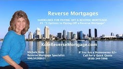 #3 5 Options to Paying off a Reverse Mortgage