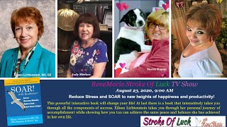 SOAR to new heights- August 23, 2020, 9:00 AM - ReneMarie Stroke Of Luck TV Show