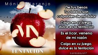 """Mónica Naranjo - Tentación (Versión en Español de """"Temptations"""") (Letra)"""
