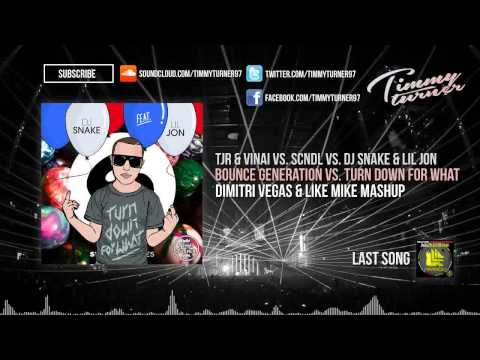 VINAI vs DJ Snake  Bounce Generation vs Turn Down For What Dimitri Vegas & Like Mike Mashup
