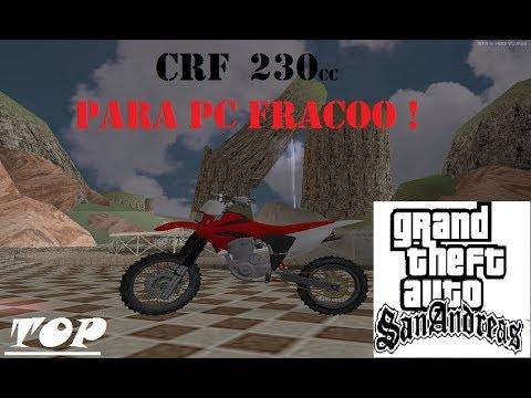 CRF 230 ( C/S BRAÇO ) - GTA SA PC FRACO