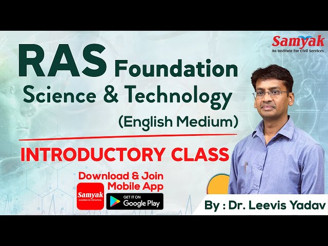 An Introductory class of Science & Technology by Dr. Leevis Yadav    Course available on SAMYAK app