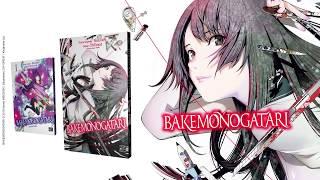 bande annonce de l'album Bakemonogatari Vol.1