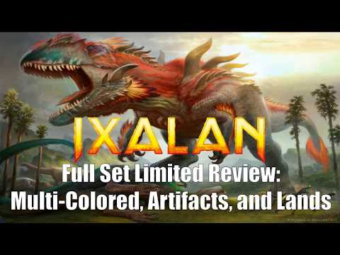 Ixalan Full Set Limited Review:  Multi-Colored, Artifacts, and Lands