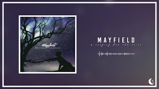 Mayfield - A Longing For The Still