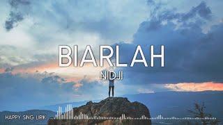NIDJI - Biarlah (Lirik)