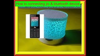 How to Connecting jio & bluetooth device