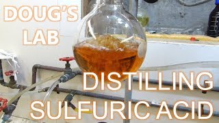 Distilling Sulfuric Acid with Some Mishaps