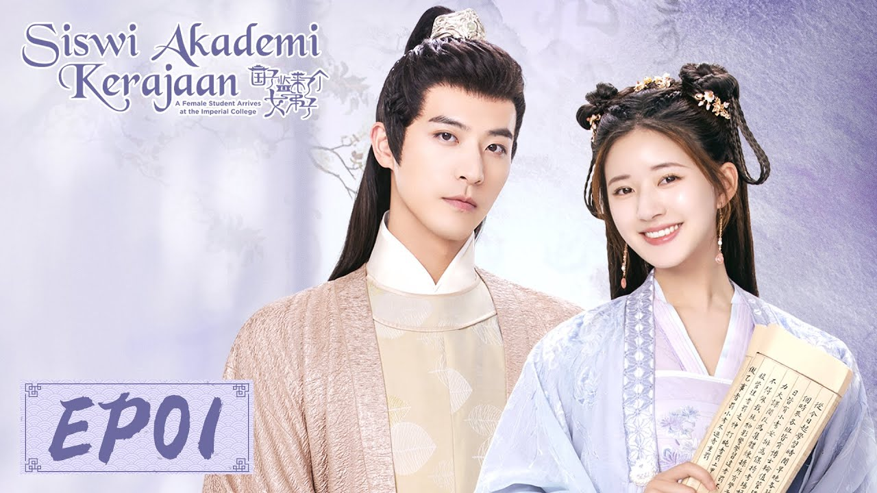 Download Siswi Akademi Kerajaan | 国子监来了个女弟子 | EP01 | Zhao Lusi, Xu Kaicheng | WeTV【INDO SUB】