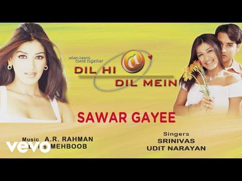 Sawar Gayee   Audio   Dil Hi Dil Mein  A.R. Rahman