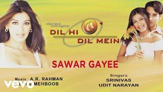Sawar Gayee - Official Audio Song   Dil Hi Dil Mein   A.R. Rahman