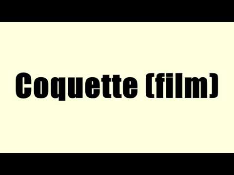 Coquette (film)