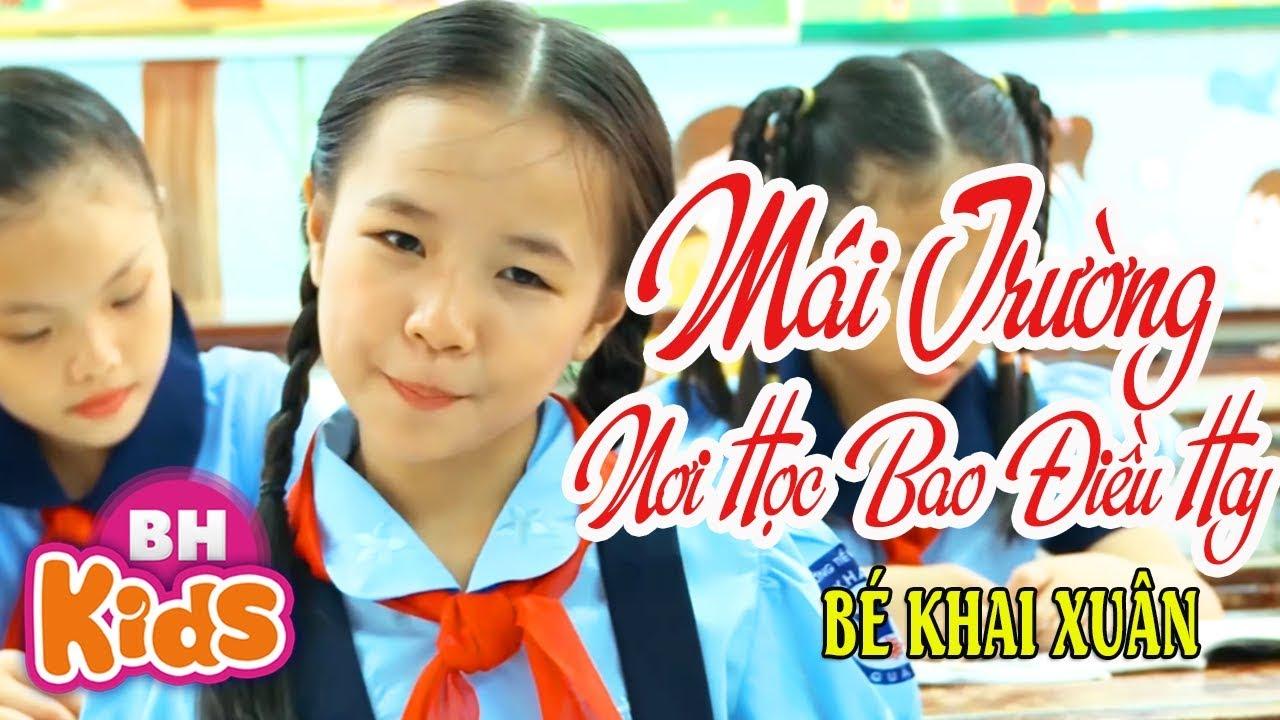 Mái Trường Nơi Học Bao Điều Hay ♫ Bé Khai Xuân ♫ Nhạc Thiếu Nhi Hay Về Thầy Cô Mái Trường