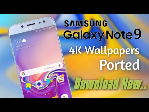 Galaxy Note 9 4k Wallpapers Ported | How to Download