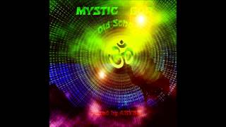 Mystic Goa [OLDSCHOOL MIX]