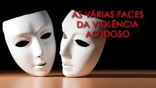 Baixar As várias faces da violência ao idoso - #IdosoEuRespeito
