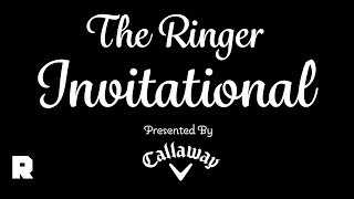The Ringer Invitational, Presented by Callaway, With Bill Simmons, Joe House, and Scarface