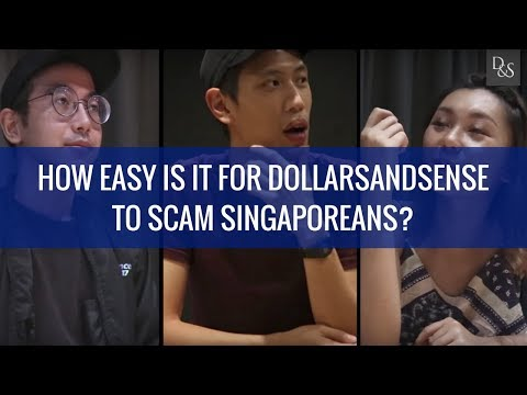 Investing: How Easy Is It For DollarsAndSense To Scam Singaporeans?