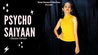 Psycho Saiyaan | Saaho | Prabhas, Shraddha Kapoor | Dance Cover | Mehak Chandani | Mann Sharma